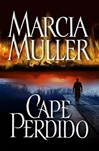 Muller, Marcia - Cape Perdido (Signed First Edition)