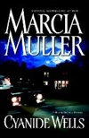 Muller, Marcia - Cyanide Wells (Signed First Edition)