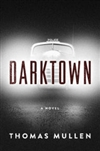 Mullen, Thomas | Darktown | Signed First Edition Book