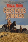 Munn, Vella - Cheyenne Summer (First Edition)