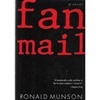 Munson, Ronald - Fan Mail (First Edition)