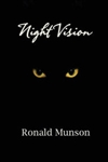 Munson, Ronald - Night Vision (First Edition)