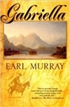 Murray, Earl | Gabriella | First Edition Book