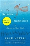 The Republic of Imagination by Azar Nafisi | Signed First Edition Book