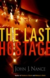 Last Hostage, The | Nance, John J. | Signed First Edition Book