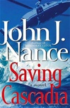 Saving Cascadia | Nance, John J. | Signed First Edition Book