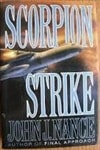 Scorpion Strike | Nance, John J. | Signed First Edition Book
