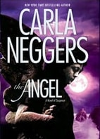 Angel, The | Neggers, Carla | Signed First Edition Book