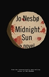 Midnight Sun | Nesbo, Jo | Signed First Edition Book