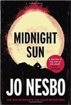 Midnight Sun | Nesbo, Jo | Signed First Canadian Edition Book