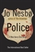 Police | Nesbo, Jo | Signed First Edition Book