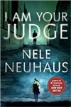 Neuhaus, Nele | I Am Your Judge | Signed First Edi