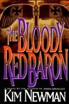 Bloody Red Baron, The | Newman, Kim | First Edition Book