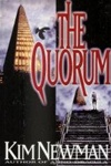 Quorum, The | Newman, Kim | First Edition Book