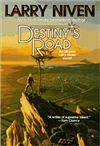 Destiny's Road | Niven, Larry | Signed First Edition Book