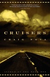 Cruisers | Nova, Craig | Signed First Edition Book