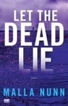 Let the Dead Lie | Nunn, Malla | Signed First Edition Trade Paper Book