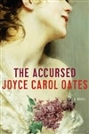Oates, Joyce Carol - Accursed, The (Signed First Edition)