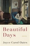 Beautiful Days | Oates, Joyce Carol | Signed First Edition Book