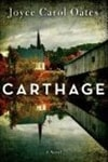 Oates, Joyce Carol | Carthage | Signed First Edition Book