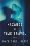 Hazards of Time Travel by Joyce Carol Oates | Signed First Edition Book