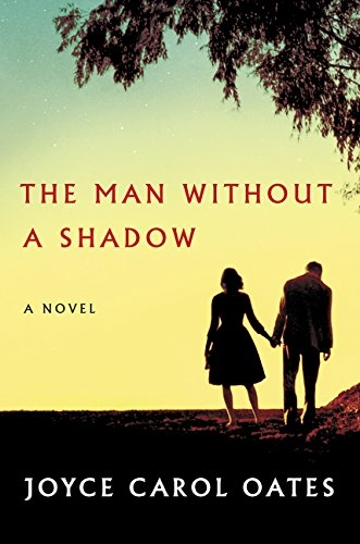 Man Without a Shadow by Joyce Carol Oates