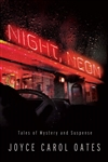 Oates, Joyce Carol | Night, Neon | Signed First Edition Book