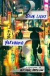 Obregon, Nicolas | Blue Light Yokohama | Signed First Edition Book