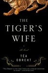 Obreht, Tea - Tiger's Wife, The (Signed First Edition)