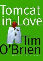 Tomcat in Love | O'Brien, Tim | Signed First Edition Book