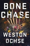 Ochse, Weston | Bone Chase | Signed First Edition Book