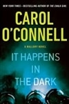 O'Connell, Carol - It Happens In The Dark (Signed First Edition)