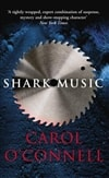 O'Connell, Carol | Shark Music | Signed 1st Edition UK Trade Paper Book