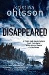 Ohlsson, Kristina - Disappeared, The (Signed First Edition UK)
