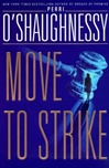 Move to Strike | O'Shaughnessy, Perri | Double-Signed 1st Edition
