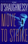 O'Shaughnessy, Perri - Move to Strike (First Edition)