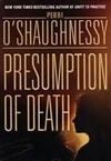 O'Shaughnessy, Perri - Presumption of Death (Double-Signed First Edition)