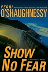 Show No Fear | O'Shaughnessy, Perri | Double-Signed 1st Edition