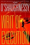 Writ of Execution | O'Shaughnessy, Perri | Double-Signed 1st Edition