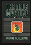 Ouellette, Pierre | Deus Machine, The | First Edition Book