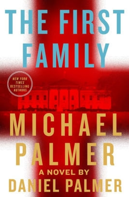 The First Family by Daniel Palmer (as Michael Palmer)