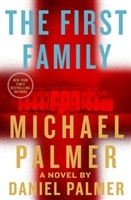 First Family, The | Palmer, Daniel (as Palmer, Michael) | Signed First Edition Book