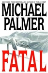 Palmer, Michael - Fatal (Signed First Edition)