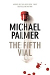 Palmer, Michael - Fifth Vial, The (Signed First Edition)
