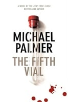 Fifth Vial, The | Palmer, Michael | Signed First Edition Book