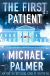 Palmer, Michael - First Patient, The (Signed First Edition)