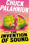 Palahniuk, Chuck | Invention of Sound, The | Signed First Edition Book