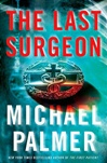 Palmer, Michael - Last Surgeon, The  (Signed First Edition)