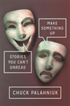 Palahniuk, Chuck - Make Something Up (Signed First Edition)