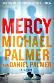 Mercy by Michael Palmer and Daniel Palmer